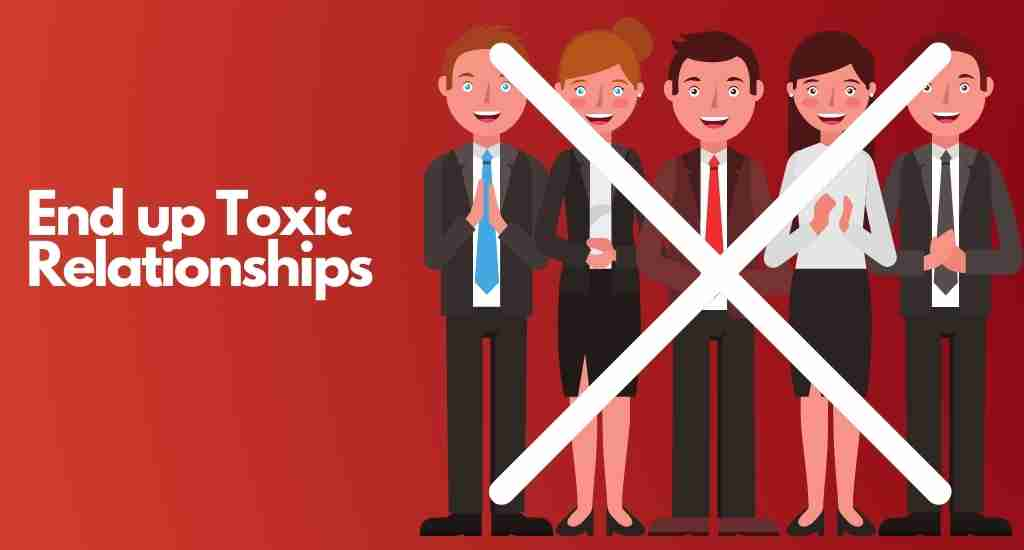 end up toxic relationship